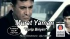 Murat Yaman Garip Biriyim 2010 (Orijinal Videoklip)yılın Şarkısı Garip Biriyim