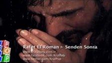 Rafet El Roman Senden Sonra Video Klip 2012 ( Orjinal Hd )