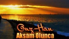Ouz_Han --Akşam Olunca--  2012  YEP YENİ PARçA