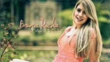 Bruna Rocha - J No Posso (CD PARTE DE MiM)