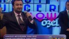 Vay Beni Kadir Kasapoğlu Kanal 7 Mahmut Tuncer Show