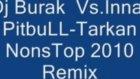 Inna Feat Tarkan Vs Pitbull ( Dj Burak İkaz Remix )