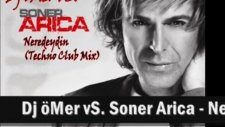 Soner Arica Neredeydin (Techno Club Mix)