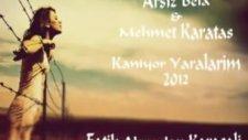 Arsiz Bela Kanıyor Yaralarım 2012  Ftmehmet Karatas