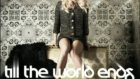 Britney Spears - Till The World Ends Audio