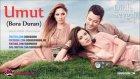 Umut (Bora Duran) Dinle Sevgili Dizi Müziği Yeni Şarkı 2012 Yeni Sezon