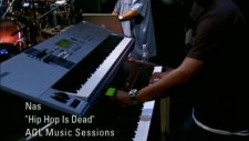 Nas - Hip Hop Is Dead Aol Sessions Ft William