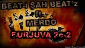 Beatişah Beatz Feat. Merdo - Burjuva (2012)