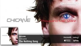 Chicane - The Nothing Song