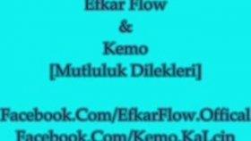 Efkar Flow - Feat. Kemo - Mutluluk Dilekleri