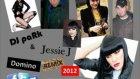 Dj park - jessie j - domino remix 2012