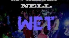 Nell İts Wet Prod