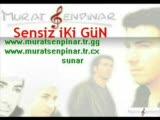 Murat Şenpınar - Sensiz İki  Gün