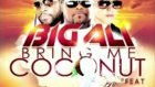 Big Ali Feat. Gramps  Lucenzo - Bring Me Coconut