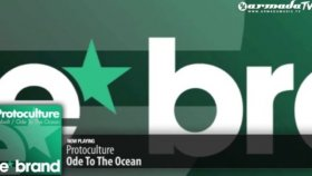Protoculture - Ode To The Ocean Original Mix