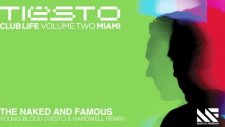 The Naked  Famous - Young Blood Tisto  Hardwell Remix Pomo Edit