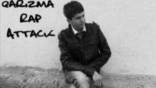 Qarizma Rap Attack Ft. Dj Burak - Seviyordum Ben Seni