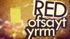 Red Ofsayt Yrrm