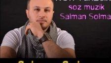 Salman Solma - Kör Yüreğin  2012 Yeni