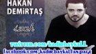Hakan Demirtaş - Ey Mardinin Güzeli (İzah  Full Albüm)