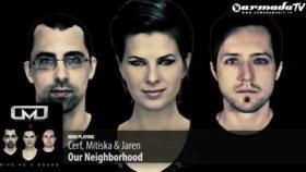 Cerf Mitiska  Jaren - Our Neighborhood