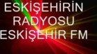Eskişehir Fm . Tıkla Radyo Dinle (Brky Yv)