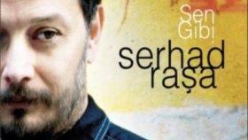 Serhad Raşa - Tanıktır Ömrüm Olanlara