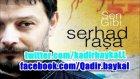 Serhad Raşa - Yürüdüm