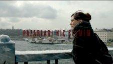 Nil Karaibrahimgil - İstanbuldayım - (Pazarları Hiç Sevmem Film Müziği) - (2012)