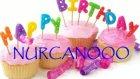 Nurcan Birthday