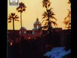Th Eagles Hotel California