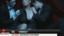 İzel - Drakula Orjinal Video Klip 2012