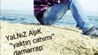 !!fena Damarrap!!yalnız Aşık ''yaktın Canımı''2012