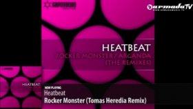 Heatbeat - Rocker Monster Tomas Heredia Remix