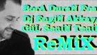 Bora Duran - Gül Senin Tenin (Remix by Dj Engin Akkaya)