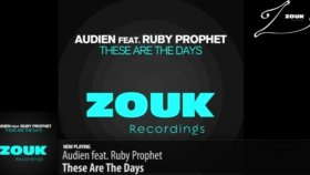 audien feat ruby prophet - these are the days original mix