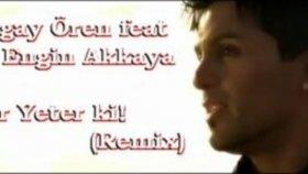 Tugay Ören - Ver Yeter Ki (Remix Version)