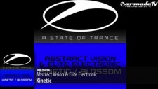Abstract Vision  Elite Electronic - Kinetic Original Mix