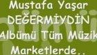 Mustafa Yaşar  Değermiydin 2012 Albüm Tanitimi