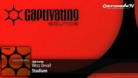 Wezz Devall - Stadium Original Mix