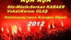 Galatasaray marşi 2012 aşa aşa