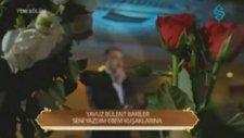 Yavuz Bülent Bakiler 'seni Yazdım Ebem Kuşaklarına'