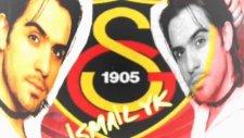 İsmail Yk - Galatasaray Marşı