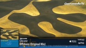 Chicane - Offshore From Chicane - Far From The Maddening Crowds Album