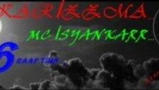 46 Karizzma Mc İsyankar 2012 ( Bırakma Benı Yar)