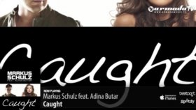Markus Schulz - Feat Adina Butar - Caught Radio Edit
