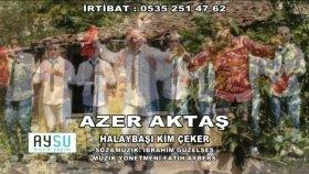 Azer aktaş - halaybaşı kim çeker yepyeni klip 2012