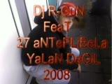 Dj R-Gun Feat 27 Anteplibela - Yalan Değil 2oo8