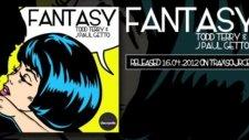 Todd Terry   J Paul Getto -  Fantasy