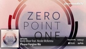 Andy Moor Feat Nicole Mckenna - Please Forgive Me Zero Point One Album Preview